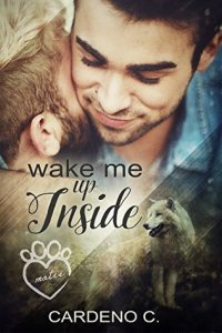 Guest Review: Wake Me Up Inside by Cardeno C.
