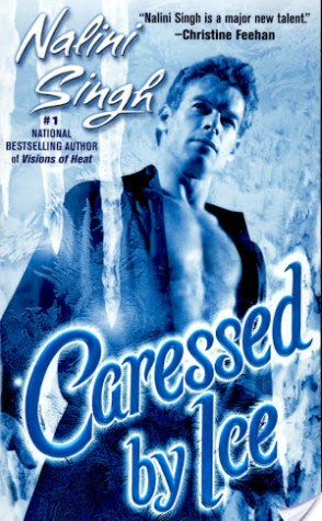 Review: Caressed by Ice by Nalini Singh