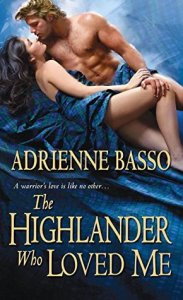 Guest Review: The Highlander Who Loved Me by Adrienne Basso