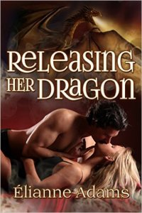 Guest Review: Releasing her Dragon by Élianne Adams