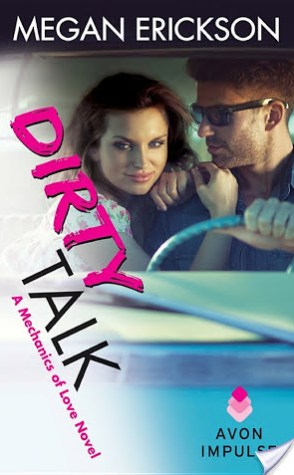 Review: Dirty Talk by Megan Erickson