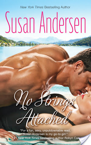 Joint Review: No Strings Attached by Susan Andersen