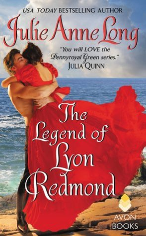 Review: The Legend of Lyon Redmond by Julie Anne Long