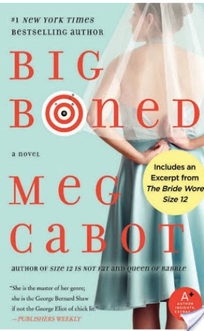Review: Big Boned by Meg Cabot.