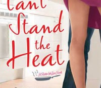 Retro Review/Rant: Can't Stand the Heat by Louisa Edwards