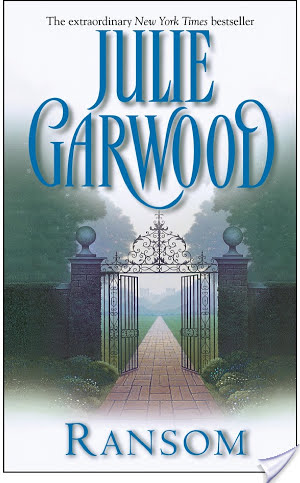 Weekly Reread: Ransom by Julie Garwood.