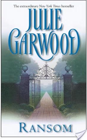 Weekly Reread: Ransom by Julie Garwood.