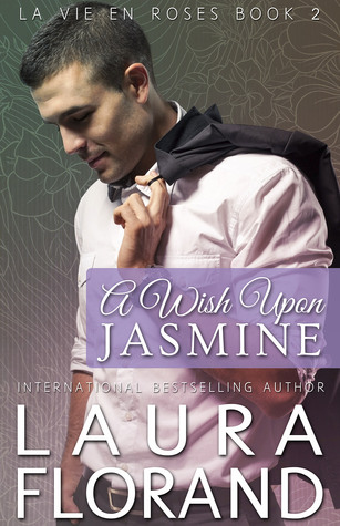 Guest Review: A Wish Upon Jasmine by Laura Florand