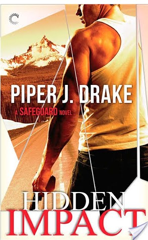 Guest Review: Hidden Impact by Piper J. Drake