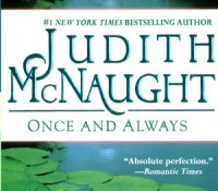 Review: Once and Always by Judith McNaught.
