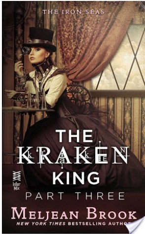 Review: The Kraken King Part III: The Kraken King and the Fox's Den by Meljean Brook