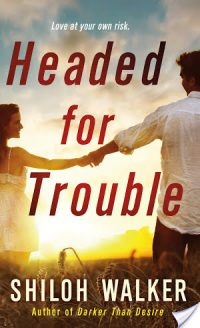 Guest Review: Headed for Trouble by Shiloh Walker