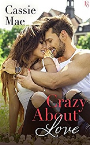 Guest Review: Crazy About Love by Cassie Mae