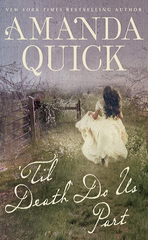 Guest Review: 'Til Death Do Us Part by Amanda Quick