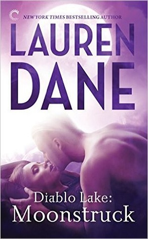 Review: Diablo Lake: Moonstruck by Lauren Dane