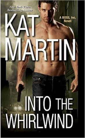 Review: Into the Whirlwind by Kat Martin