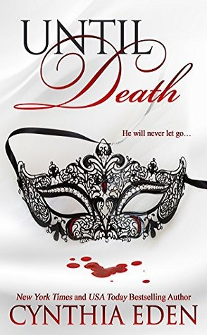 Guest Review: Until Death by Cynthia Eden