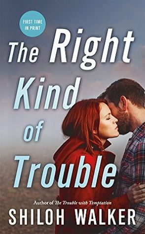 Guest Review: The Right Kind of Trouble by Shiloh Walker