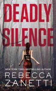 Guest Review: Deadly Silence by Rebecca Zanetti