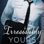 Irresistibly Yours by Lauren Layne Book Cover