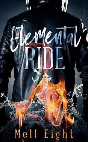 Guest Review: Elemental Ride by Mell Eight