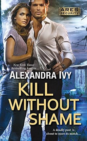 Guest Review: Kill Without Shame by Alexandra Ivy
