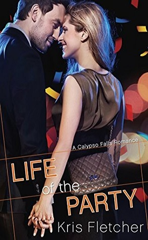 Guest Review: Life of the Party by Kris Fletcher