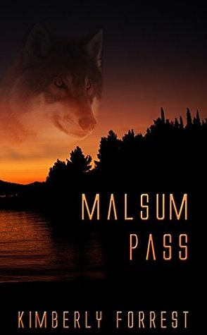 Guest Review: Malsum Pass by Kimberly Forrest
