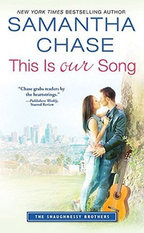 Review: This is Our Song by Samantha Chase