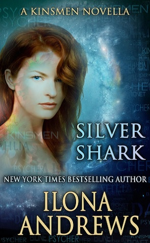 Review: Silver Shark by Ilona Andrews