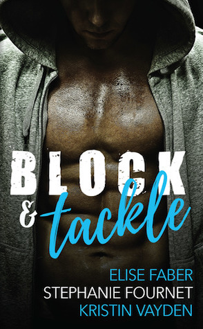 Guest Review: Block & Tackle by Elise Faber, Stephanie Fournet & Kristin Vayden