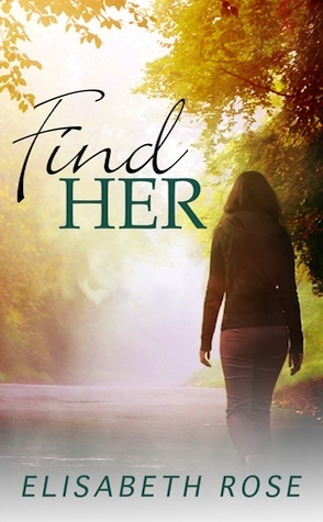 Guest Review: Find Her by Elisabeth Rose