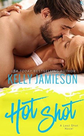 Guest Review: Hot Shot by Kelly Jamieson
