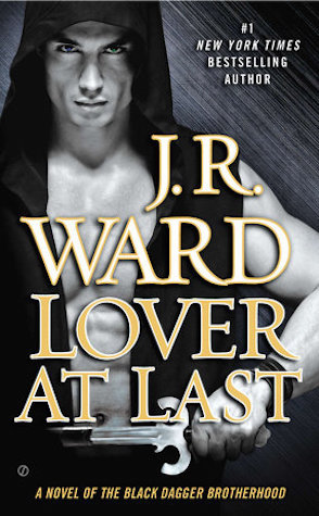 Guest Review: Lover At Last by J.R. Ward