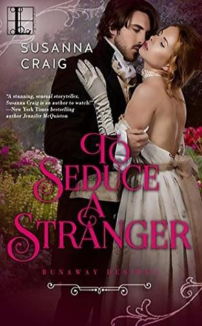 Guest Review: To Seduce a Stranger by Susanna Craig