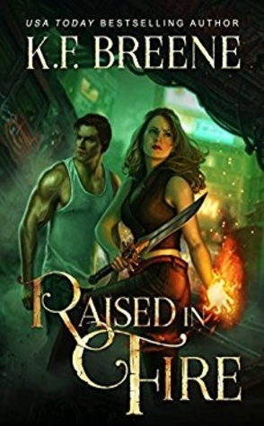 Review: Raised in Fire by K.F. Breene