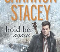 Review: Hold Her Again by Shannon Stacey