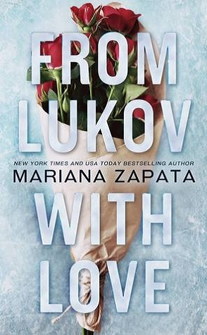 Review: From Lukov, with Love by Mariana Zapata