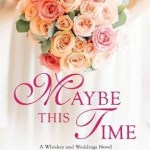 Maybe This Time by Nicole McLaughlin Book Cover