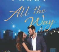 Sunday Spotlight: All the Way by Kristen Proby