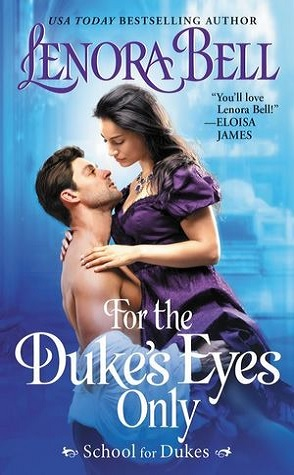 Review: For the Duke's Eyes Only by Lenora Bell