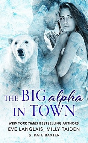 Guest Review: The Big Alpha in Town by Eve Langlais, Milly Taiden & Kate Baxter