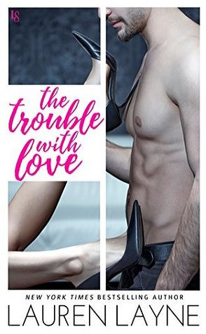 Summer Reading Challenge Review: The Trouble with Love by Lauren Layne