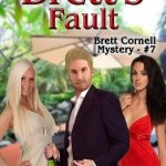 It's All Brett's Fault by David D. D'Aguanno book cover