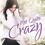 Not Quite Crazy by Catherine Bybee Book Cover