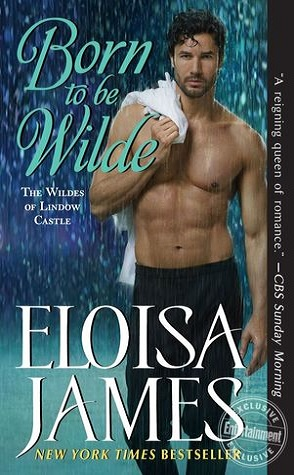 Guest Review: Born to Be Wilde by Eloisa James