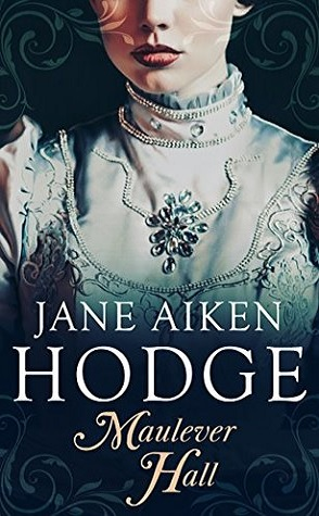 Guest Review: Maulever Hall by Jane Aiken Hodge