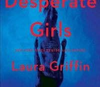 Guest Review: Desperate Girls by Laura Griffin