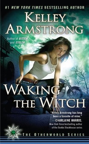 Throwback Thursday Guest Review: Waking the Witch by Kelley Armstrong