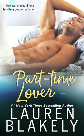 Review: Part-Time Lover by Lauren Blakely